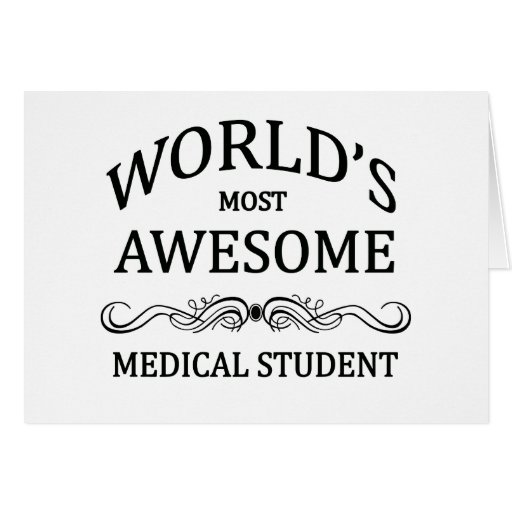 World's Most Awesome Medical Student Card