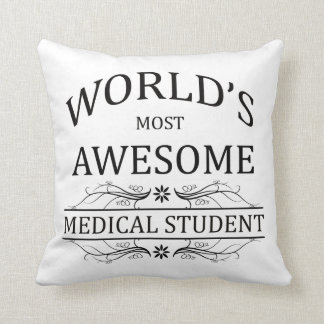 World's Most Awesome Medical Student Cushion