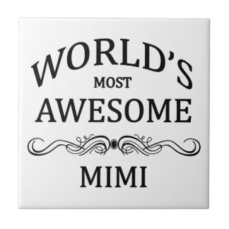 World's Most Awesome Mimi Tile