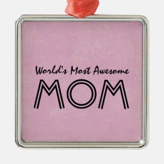 World's Most Awesome Mom PINK Background Gift Item Silver-Colored Square Decoration