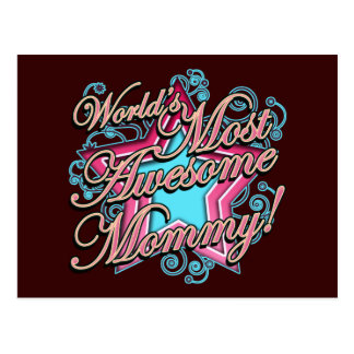 Worlds Most Awesome Mommy Postcard