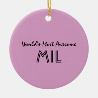World's Most Awesome Mother In Law Pink Gift V01 Round Ceramic Decoration