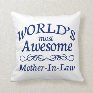 World's Most Awesome Mother-In-Law Throw Pillow