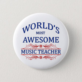 World's Most Awesome Music Teacher 6 Cm Round Badge