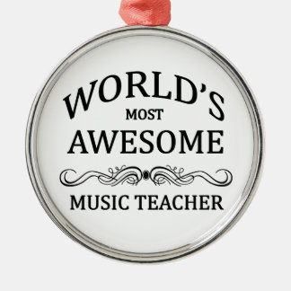 World's Most Awesome Music Teacher Silver-Colored Round Decoration