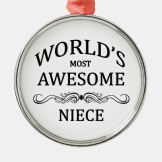 World's Most Awesome Niece Silver-Colored Round Decoration