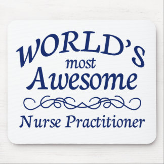 World's Most Awesome Nurse Practitioner Mouse Mat