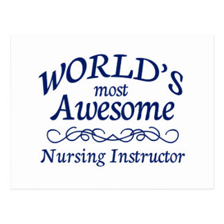 World's Most Awesome Nursing Instructor Postcard