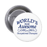 World's Most Awesome Occupational Therapist 6 Cm Round Badge
