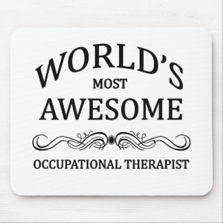 World's Most Awesome Occupational Therapist Mouse Pad