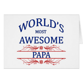 World's Most Awesome Papa Greeting Card
