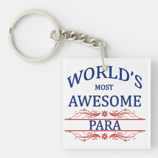 World's Most Awesome Para Single-Sided Square Acrylic Keychain