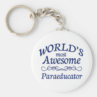 World's Most Awesome Paraeducator Basic Round Button Key Ring