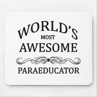 World's Most Awesome Paraeducator Mouse Mat