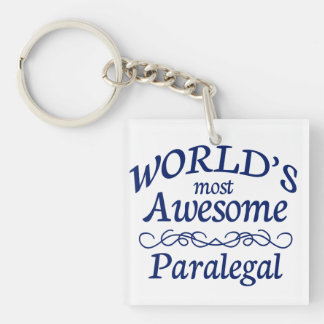 World's Most Awesome Paralegal Single-Sided Square Acrylic Key Ring