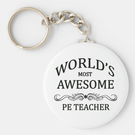 World's Most Awesome PE Teacher Keychains