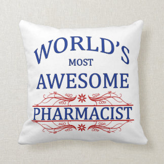 World's Most Awesome Pharmacist Cushion