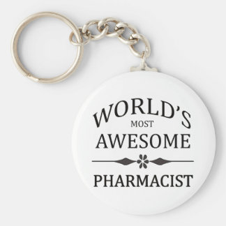 World's Most Awesome Pharmacist Key Ring