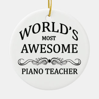 World's Most Awesome Piano Teacher Round Ceramic Decoration