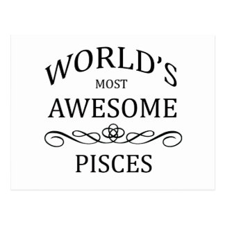 World's Most Awesome Pisces Postcard