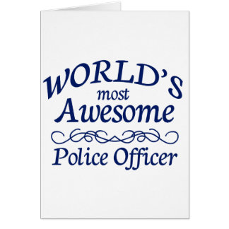 World's Most Awesome Police Officer Card