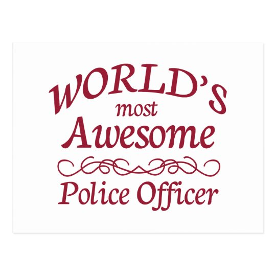 World's Most Awesome Police Officer Postcard