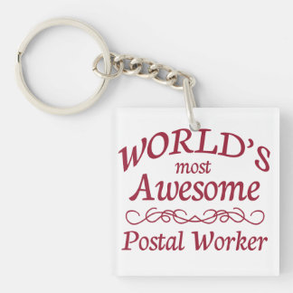 World's Most Awesome Postal Worker Single-Sided Square Acrylic Key Ring