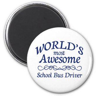 World's Most Awesome School Bus Driver 6 Cm Round Magnet