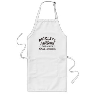 World's Most Awesome School Librarian Long Apron