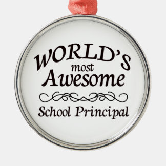 World's Most Awesome School Principal Silver-Colored Round Decoration