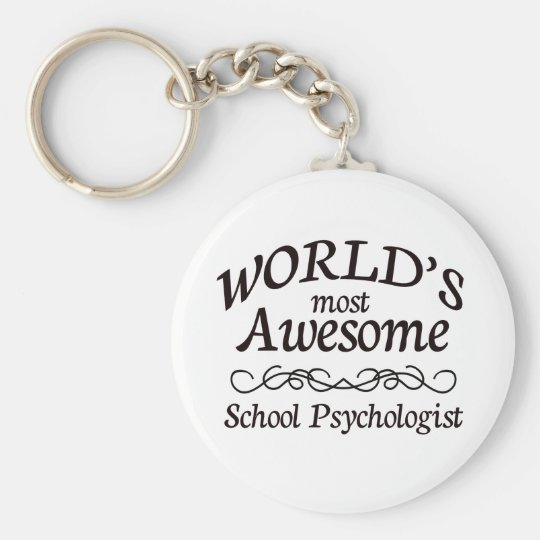 World's Most Awesome School Psychologist Basic Round Button Key Ring