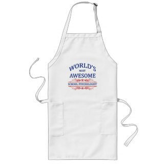 World's Most Awesome School Psychologist Long Apron