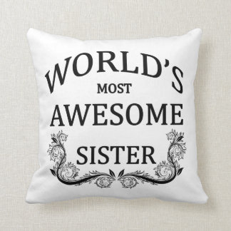 World's Most Awesome Sister Cushion