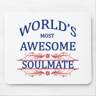 World's Most Awesome Soul Mate Mouse Pad
