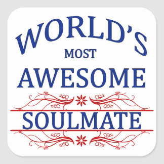 World's Most Awesome Soul Mate Square Sticker