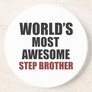 World's most awesome Step Brother Sandstone Coaster