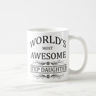 World's Most Awesome Step Daughter Coffee Mug