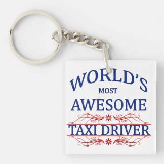 World's Most Awesome Taxi Driver Single-Sided Square Acrylic Key Ring