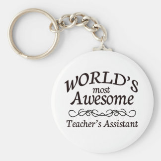 World's Most Awesome Teacher's Assistant Basic Round Button Key Ring