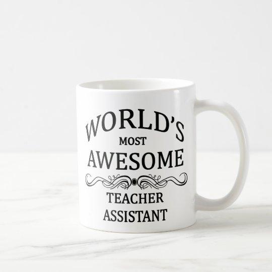 World's Most Awesome Teachers Assistant Coffee Mug