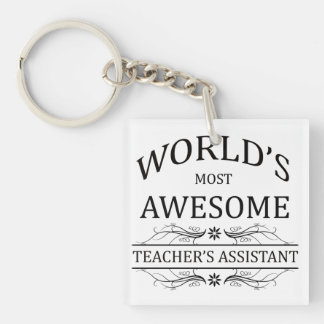 World's Most Awesome Teacher's Assistant Acrylic Key Chain