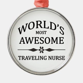 World's Most Awesome Traveling Nurse Christmas Ornament
