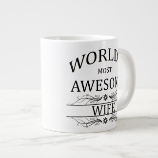 World's Most Awesome Wife Large Coffee Mug