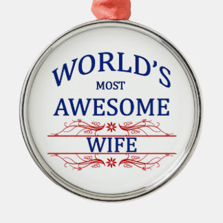 World's Most Awesome Wife Silver-Colored Round Decoration