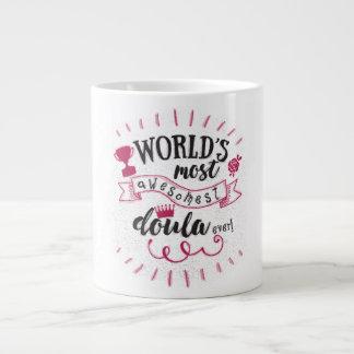 World's most awesomest doula ever. Jumbo mug. Jumbo Mug