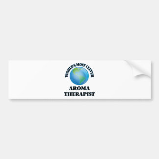 World's Most Clever Aroma Therapist Bumper Stickers