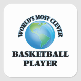 World's Most Clever Basketball Player Square Stickers