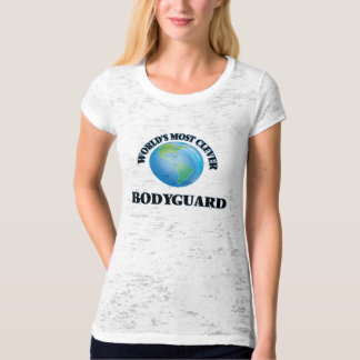 World's Most Clever Bodyguard T-shirts