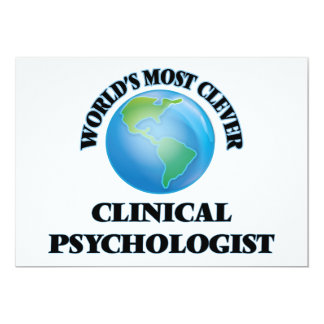 World's Most Clever Clinical Psychologist 5x7 Paper Invitation Card