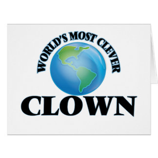 World's Most Clever Clown Greeting Card